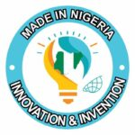 """""""MADE IN NIGERIA"""" – Innovation and Invention Exhibition 2021"""